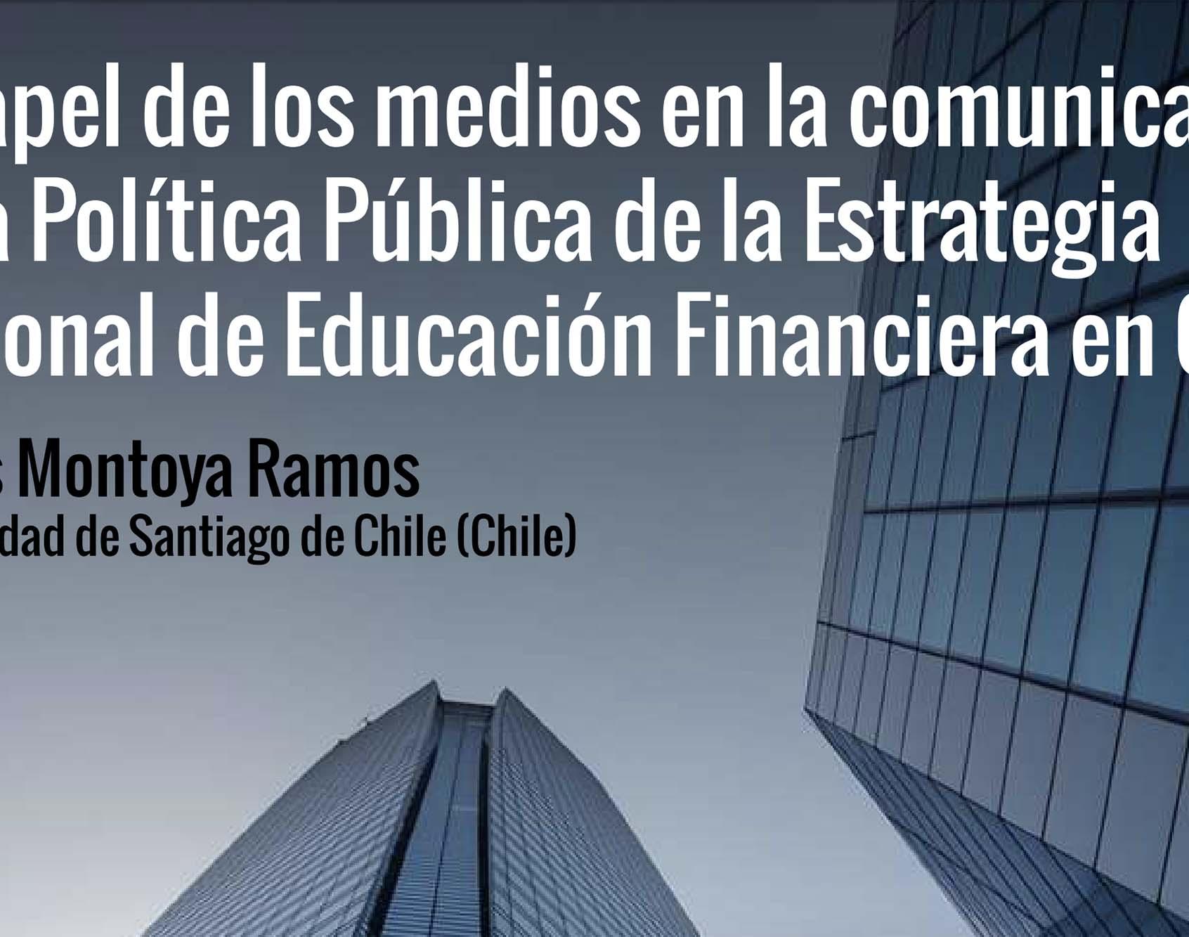 Educación Financiera, Medios de Comunicación y Política Pública en Chile